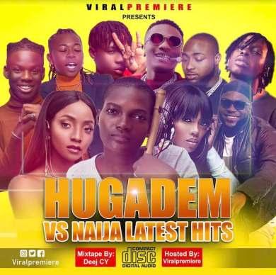 Download Hugadem Vs. Naija Latest Hits
