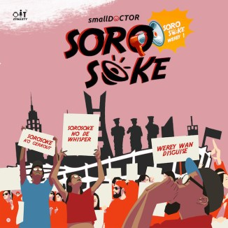 [Music] Small Doctor – Soro Soke