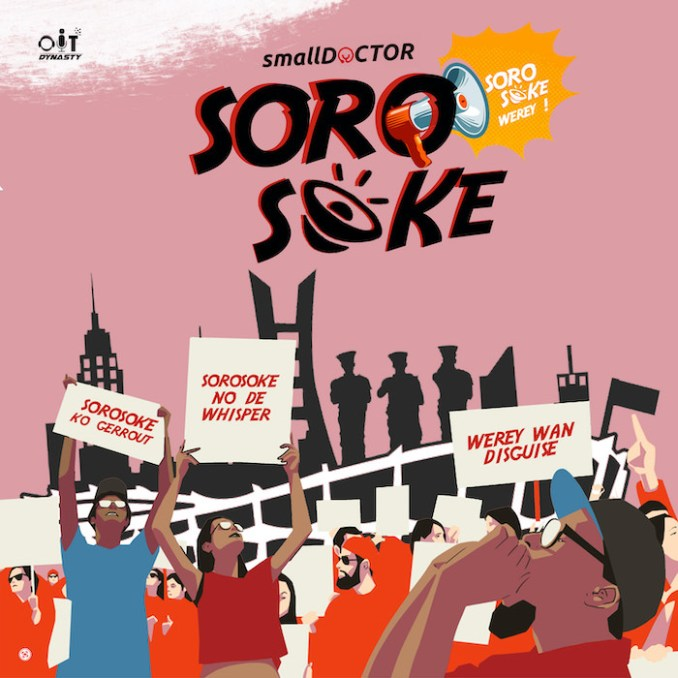 [Music] Small Doctor – Soro Soke
