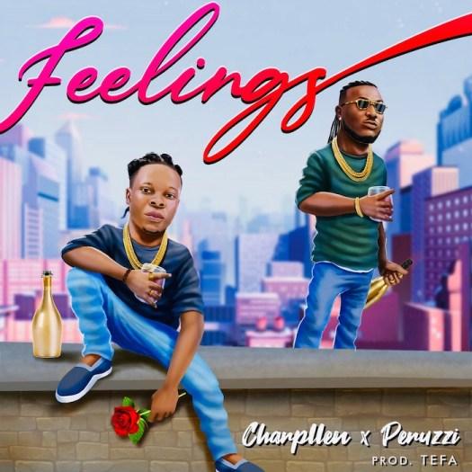 Charpllen Ft. Peruzzi – Feelings mp3 download