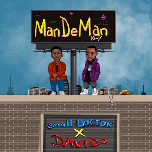 Small Doctor Ft. Davido – Mandeman (Remix) Mp3 download
