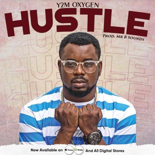 Y2M Oxygen – Hustle Mp3 download