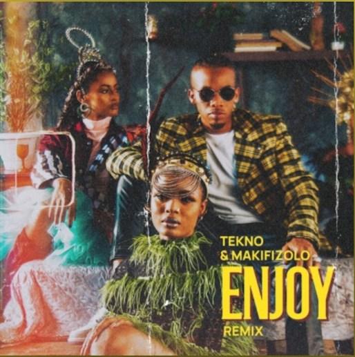Tekno Ft. Mafikizolo – Enjoy (Remix) np3