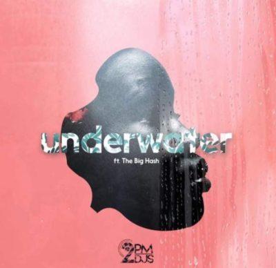 2pm DJs - Underwater ft. The Big Hash