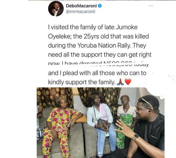 Macaroni visits girl killed during Yoruba Nation rally