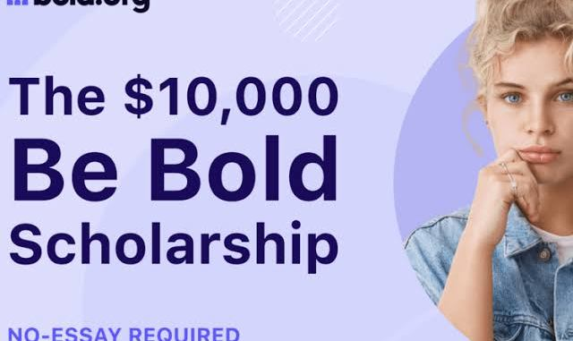 Be bold scholarship