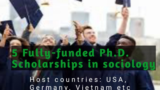 5 Fully-funded Ph.D. Scholarships in sociology
