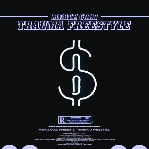 Merce Gold - Trauma Freestyle