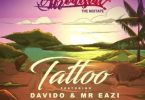 Lyrics: Del'B - Tattoo ft Davido & Mr Eazi