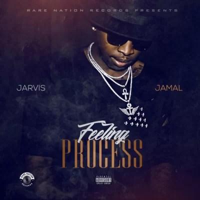 Jarvis Jamal – Feeling Process