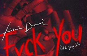 Lyrics of Fvck You By Kizz daniel