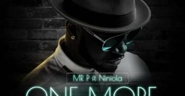 Mr P One More Night
