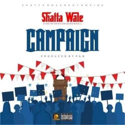 Shatta Wale – Campaign