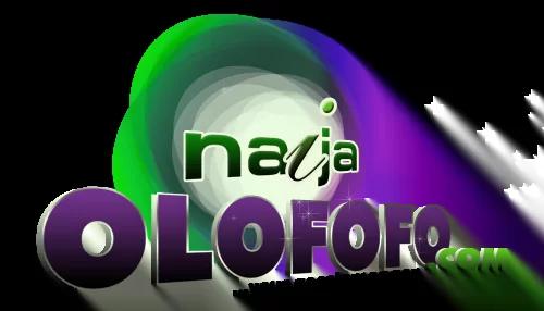 NaijaOlofofo