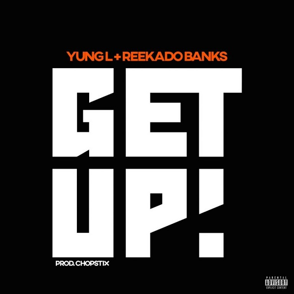 Watch Video : Yung L Ft. Reekado Banks – Get Up