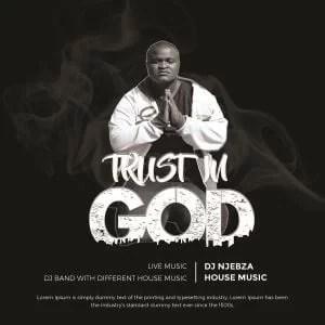 ALBUM: Dj Njebza – Trust In God
