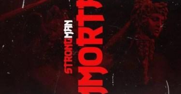 Strongman Immortal (Medikal Diss) Mp3