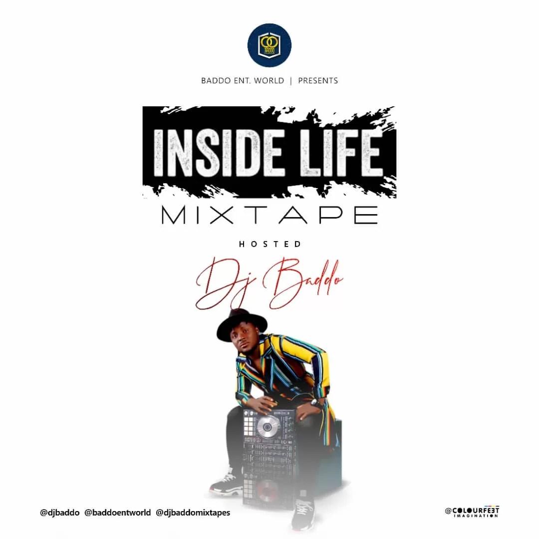 MIXTAPE: Dj Baddo - Inside Life Mix - NaijaOlofofo