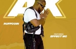 Ruffcoin ft. Effect MC – AK Mp3 Download