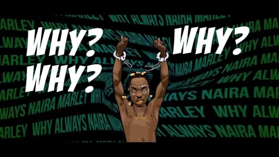Naira Marley Why Mp3 Download
