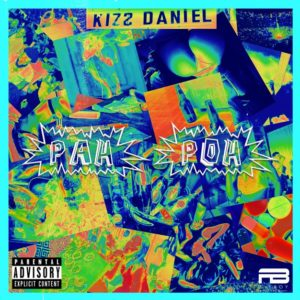 Kizz Daniel Pah Poh Mp3