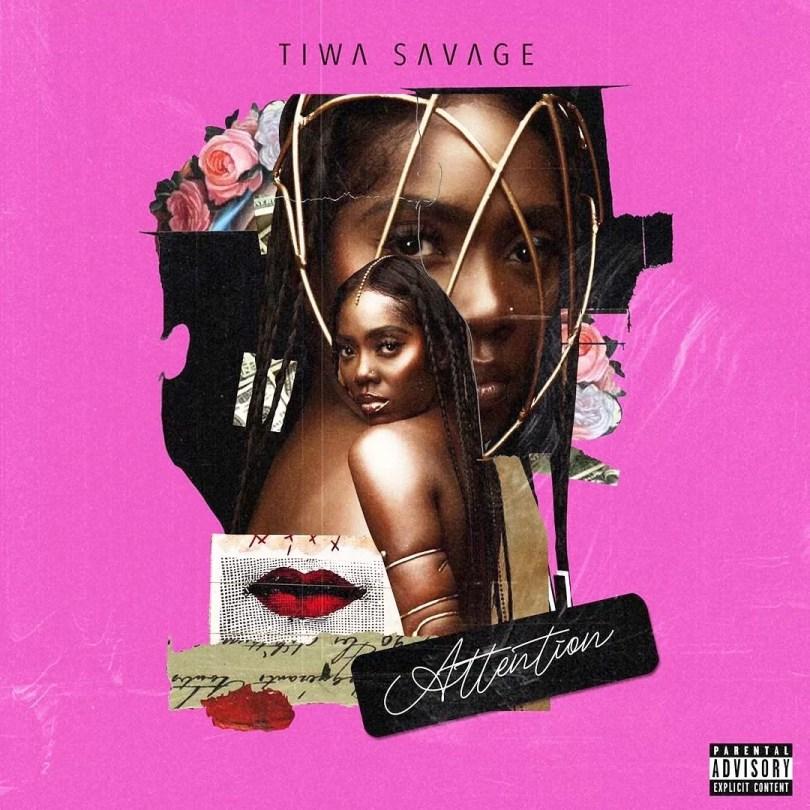 DOWNLOAD Tiwa Savage Attention MP3