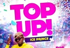 Download Ice Prince – Top Up Mp3