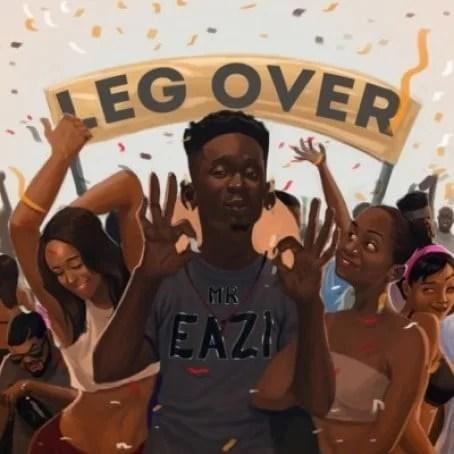 Mr Eazi leg over mp3