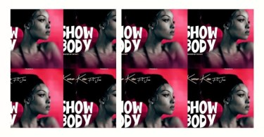 Kwaw Kese - Show Body Ft. Juni Mp3 Audio Download