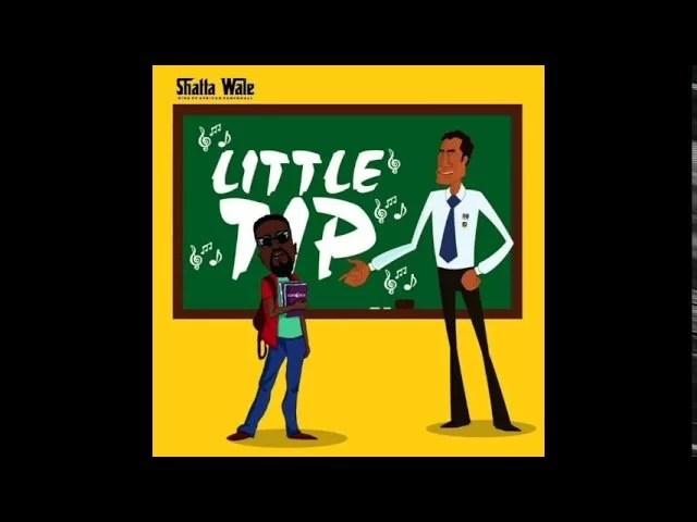 Shatta Wale - Little Tip (Sarkodie Diss) Mp3 Audio Download