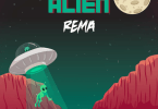 DOWNLOAD Rema Alien Mp3