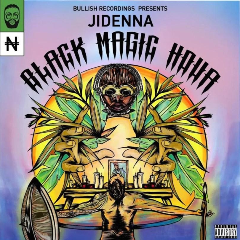 Jidenna, Bullish Black Magic Hour