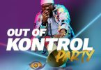 Dj Crowd Kontroller Out Of Kontrol Party (BigBrother Naija Mix)