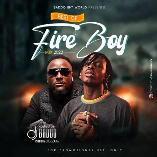 Dj Baddo Best Of Fireboy DML Mix