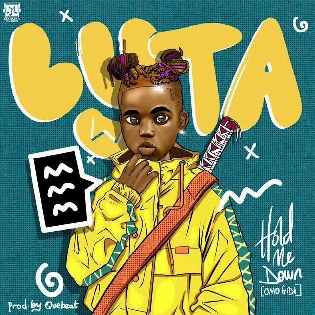 Lyta Hold Me Down (Omo Gidi) DOWNLOAD