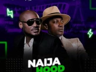 2Baba Naija Hood Rap ft. Sound Sultan Mp3 Download