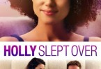 Holly Slept Over 2020 DOWNLOAD