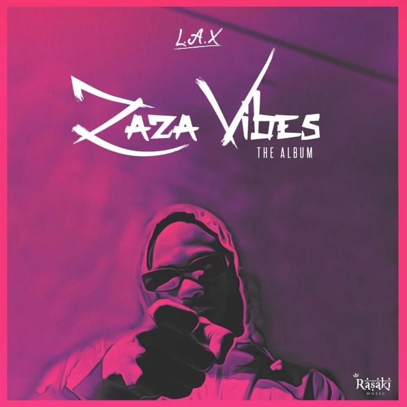 L.A.X Sade Mp3 Download