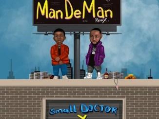 Small Doctor Mandeman (Remix) ft. Davido Mp3 Download