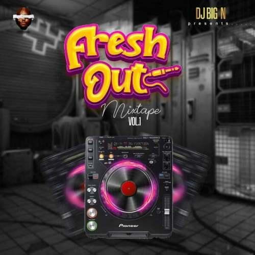 DJ Big N Mixtape Download