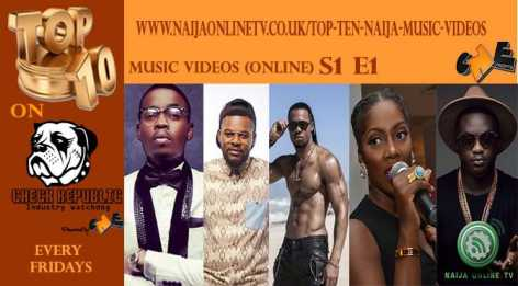 Top Ten Naija Music Videos