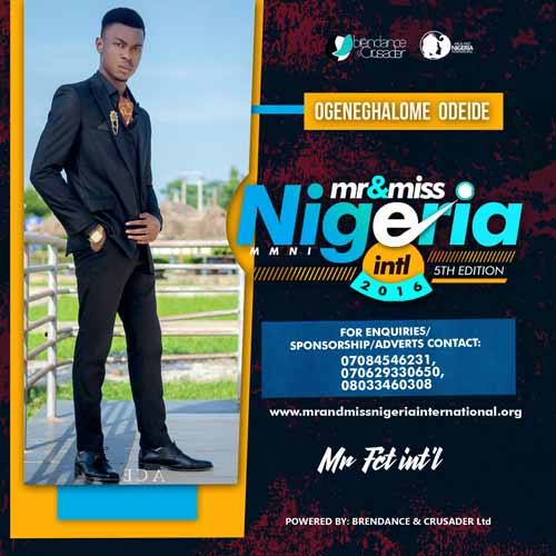 Odiedi Ogheneghalome, Finalists, Mr And Miss Nigeria International Pageant 2016