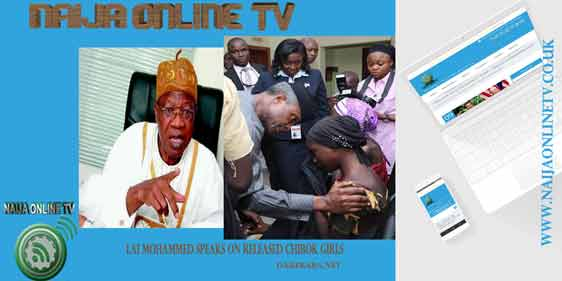 INFORMATION MINISTER, LAI MOHAMMED SPEAKS WITH THE PRESS, ON THE RELEASED CHIBOK GIRLS