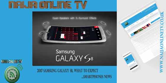 2017 Samsung Galaxy S8, what to expect - Smartphones news