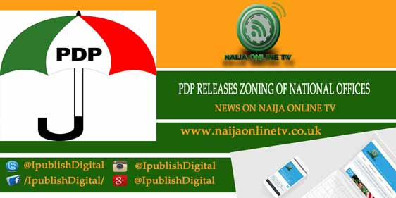 PDP RELEASES ZONING OF NATIONAL OFFICES