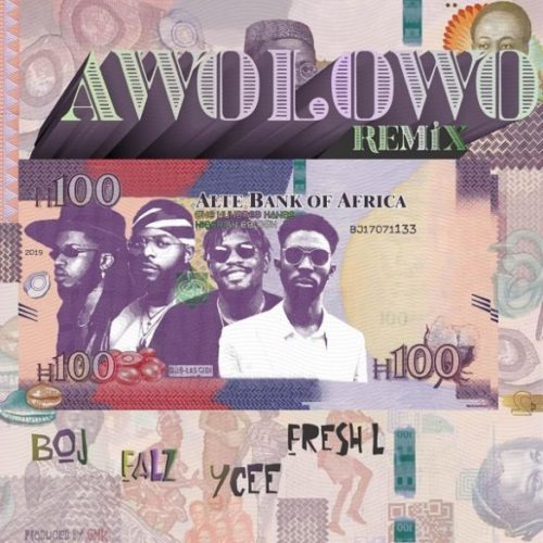 "DOWNLOAD: BOJ x Falz x Ycee x Fresh L – ""Awolowo (Remix)"""