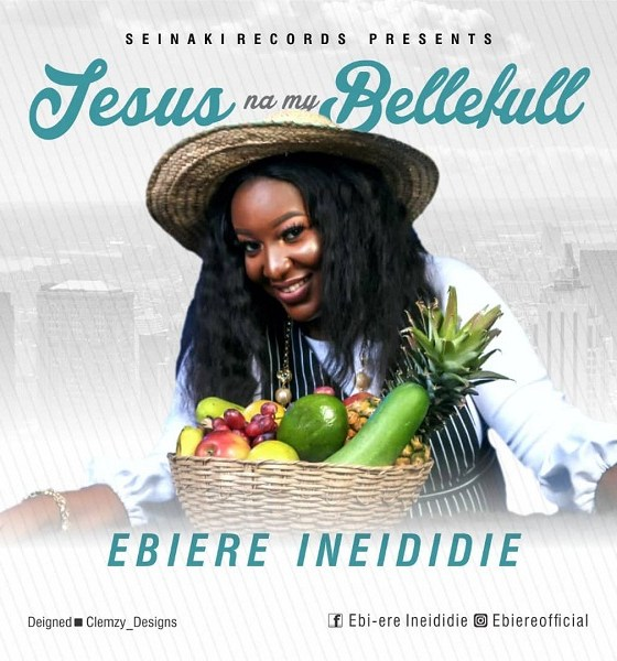 DOWNLOAD mp3: Ebiere Ineididie – Jesus Na My Bellefull