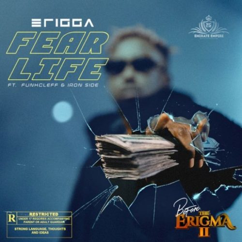 "DOWNLOAD Mp3: Erigga – ""Fear Life"" ft. Funkcleff x Iron Side"