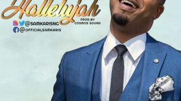 DOWNLOAD MP3: Samkaris – Halleluyah