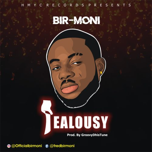 """Music: Bir-moni – """"Jealousy"""" 1"""